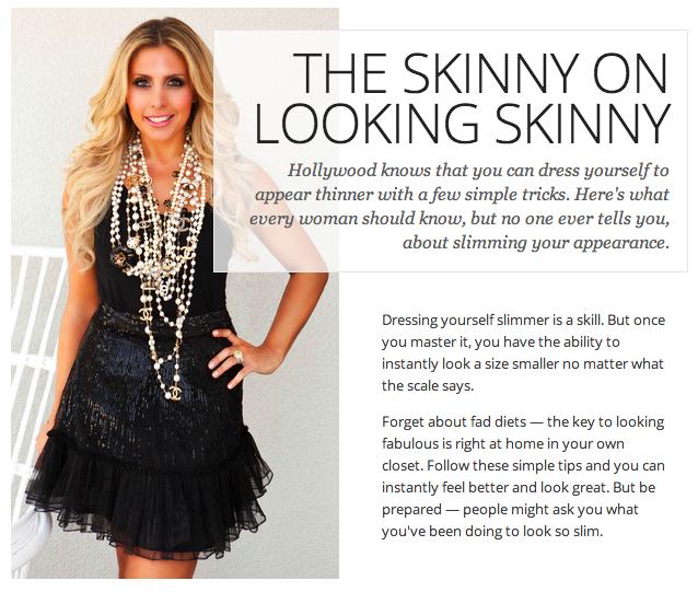 The Skinny on Looking Skinny